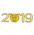 the cute piggy muzzle in numbers of 2019 vector image vector image