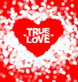 True love geometric color typography Poster vector image