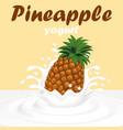 a splash of pineapple fruit yogurt vector image