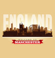 manchester united kingdom city skyline silhouette vector image vector image