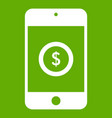 smartphone with dollar sign on display icon green vector image vector image