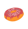 so sweet design element with glazed donut can be vector image