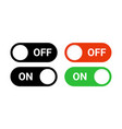 switch off on button toggle digital turn icon on vector image