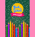 back to school card color pencils on chalk board vector image vector image