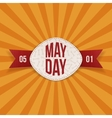 May Day Text on realistic Banner with red Ribbon vector image vector image