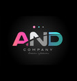 and a n d three letter logo icon design vector image vector image