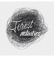 Forest Activities sign handmade differences made vector image