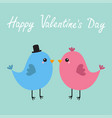 happy valentines day two bird couple love vector image