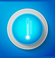 white thermometer icon isolated on blue background vector image vector image