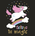 cute unicorn in cartoon style with hand lettering vector image
