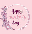 mother day symbol with flowers vector image vector image