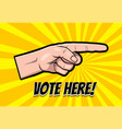 finger motivated to vote in usa 2020 vector image vector image
