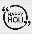 happy holi lettering design vector image