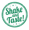 shake and taste sign or stamp vector image vector image