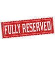 fully reserved sign or stamp vector image vector image