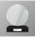 glass trophy award on black stand realistic glass vector image