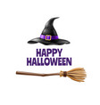 happy halloween poster witch hat broom vector image vector image