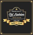 Old fashion frame and label design vector image