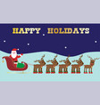 santa and reindeer happy holidays graphic vector image