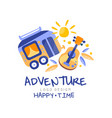 adventure happy time logo design summer vacation vector image