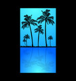 palm trees silhouette and reflection into water vector image vector image