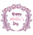 symbol mother day with branches flowers decoration vector image vector image