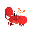 crab character thinking with question marks cute vector image vector image