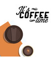 its coffee time two cups of coffee white backgrou vector image vector image
