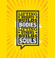 lifting weights builds bodies lifting others vector image vector image