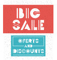 big sale message with hand made font vector image