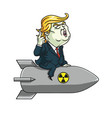 donald trump on nuclear missile cartoon vector image vector image