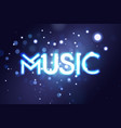 music neon sing night club banner logo emblem vector image