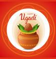 happy ugadi and gudi padwa hindu new year greeting vector image vector image