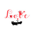 lettering love with cats and hearts vector image vector image