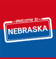 welcome to nebraska of us state design vector image