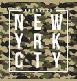 t-shirt design with camouflage texture new york vector image vector image