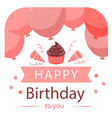 happy birthday to you ribbon balloon background ve vector image