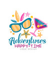 adventures happy time logo design beach summer vector image vector image