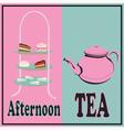 Afternoon Tea vector image vector image