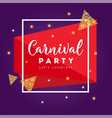 carnival party greeting card with stars firework vector image vector image
