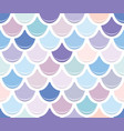 mermaid tail seamless pattern colorful fish skin vector image