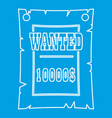vintage wanted poster icon outline style vector image