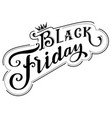 black friday royal sale ornate lettering retro vector image