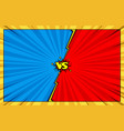 Comic book versus battle background vector image