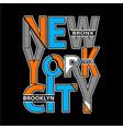 new york typography t shirt printing vector image