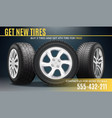 tire advertising realistic poster vector image vector image
