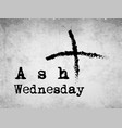 ash wednesday background vector image vector image