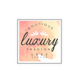 luxury boutique fashion logo design badge for vector image vector image