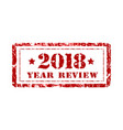 review year 2018 stamp on a white vector image vector image