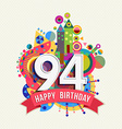 Happy birthday 94 year greeting card poster color vector image vector image